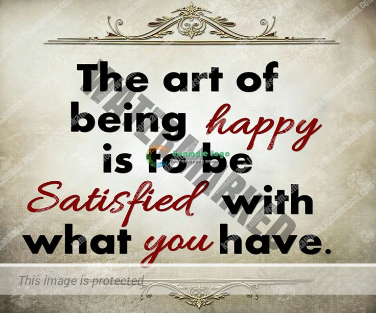 be-satisfied-with-whats-in-life-1